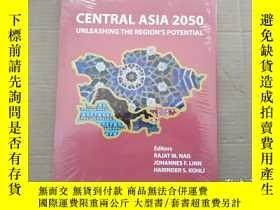 二手書博民逛書店Central罕見Asia 2050: Unleashing t