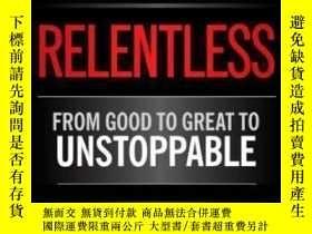 二手書博民逛書店罕見Relentless-無情的Y436638 Tim Grover Scribner Book Com...