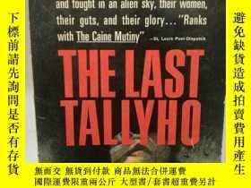 二手書博民逛書店The罕見Last Tallyho by Richard New