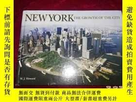 二手書博民逛書店英文原版畫冊:NEW罕見YORK——THE GROWTH OF