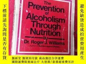 二手書博民逛書店The罕見Prevention of Alcoholism Th