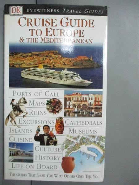 【書寶二手書T4/旅遊_GQQ】Cruise Guide to Europe & the Mediterranean_D