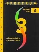 二手書博民逛書店 《Spectrum 3: A Communicative Course in English》 R2Y ISBN:0138300682│Allyn & Bacon