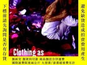 二手書博民逛書店Clothing罕見As Material CultureY256260 Kuchler, Susanne (