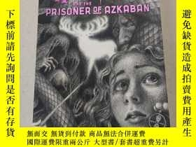 二手書博民逛書店HARRY罕見POTTER AND THE PRISONER OF AZKABAN:哈利波特與阿茲卡班的囚徒Y