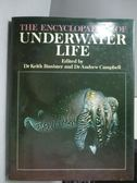【書寶二手書T8/動植物_QJJ】The Encyclopaedia of Underwater Life