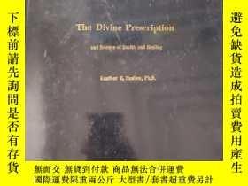 二手書博民逛書店The罕見Divine Prescription and Ssi