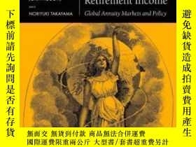 二手書博民逛書店Securing罕見Lifelong Retirement Income: Global Annuity Mark