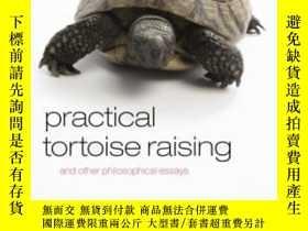 二手書博民逛書店Practical罕見Tortoise Raising: And