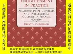 二手書博民逛書店The罕見Enlightenment In PracticeY255562 Jeremy L. Caradon