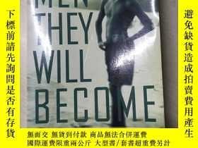 二手書博民逛書店The罕見Men They Will Become: The Nature And Nurture Of Male