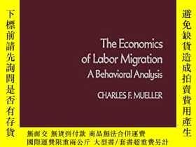 二手書博民逛書店The罕見Economics Of Labor MigrationY255562 Charles Muelle