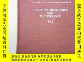 二手書博民逛書店FRACTURE罕見MECHANICS AND TECHNOLO