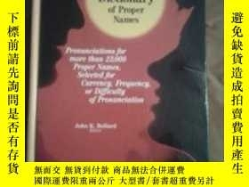 二手書博民逛書店Pronouncing罕見Dictionary Of Proper Names: Pronunciations F