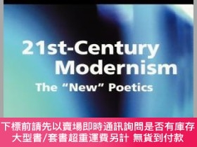 二手書博民逛書店預訂21St-Century罕見Modernism: The New PoeticsY492923 Mar