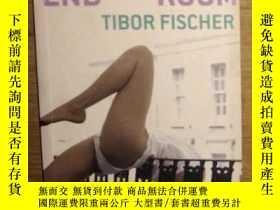 二手書博民逛書店英文原版罕見Voyage To The End Of The Room by Tibor Fischer 著Y