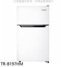 【南紡購物中心】大同【TR-B197HM】97公升雙門冰箱