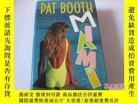 二手書博民逛書店miami罕見pat booth 精裝11905 miami p
