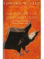 二手書博民逛書店 《POLITICS OF DISPOSSESSION, THE》 R2Y ISBN:0099223015│SAID