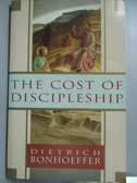 【書寶二手書T4/原文小說_XBR】The Cost of Discipleship_Bonhoeffer, Dietr