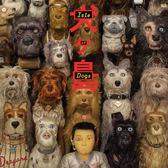 犬之島 電影原聲帶 CD OST (音樂影片購)