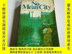 二手書博民逛書店NO罕見Mean City(英文)Y200392