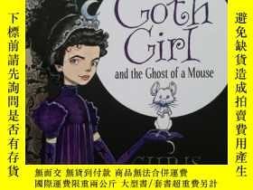 二手書博民逛書店英文原版罕見Goth Girl 系列第一冊 Goth Girl and the Ghost of a mouse