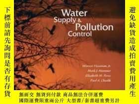 二手書博民逛書店Water罕見Supply And Pollution Control (8th Edition)-供水與汙染控制