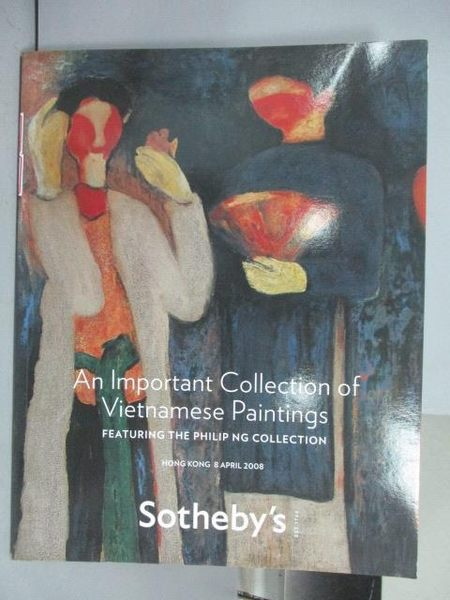 【書寶二手書T6/收藏_QMM】Sotheby s_An Important Collection…2008/4/8