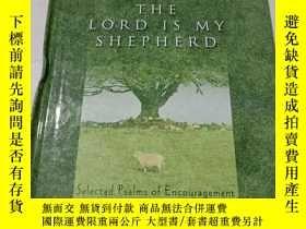 二手書博民逛書店the罕見lord is my shepherd 精装Y9212