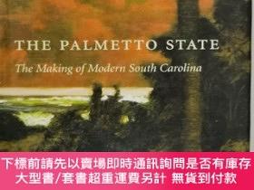 二手書博民逛書店棕櫚州:南卡萊羅納州的誕生罕見The Palmetto State : The Making of South C