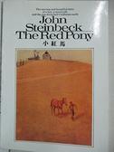 【書寶二手書T5/少年童書_CSG】Red Pony(小紅馬)_約翰·斯坦貝克