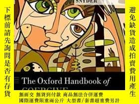 二手書博民逛書店The罕見Oxford Handbook Of Coercive Relationship Dynamics (o