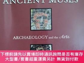 二手書博民逛書店英文原版:ANCIENT罕見MUSESY367822 Edited by JOHN H.JA H.JAME
