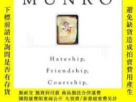 二手書博民逛書店Hateship,罕見Friendship, Courtship, Loveship, Marriage-仇恨,友