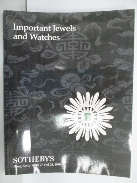 【書寶二手書T2/收藏_PMZ】Sotheby s_Important Jewels and…1999/4/27-28