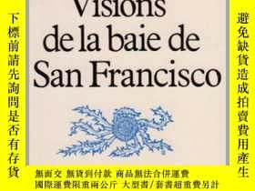 二手書博民逛書店Visions罕見de la baie de San Franc