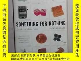 二手書博民逛書店英文原版罕見Something for Nothing by J