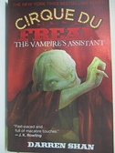 【書寶二手書T2/原文小說_G1B】The Vampire s Assistant (Cirque du Freak, Book 2)_Shan, Darren
