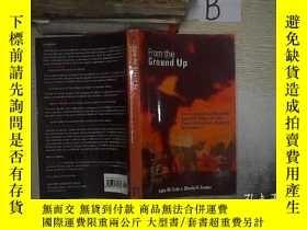 二手書博民逛書店FROM罕見THE GROUND UP 從頭到尾Y261116