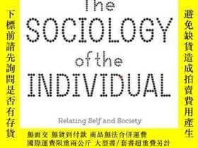 二手書博民逛書店【罕見】The Sociology Of The Individual ;2017年出版Y171274 Ath
