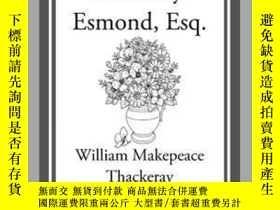 二手書博民逛書店The罕見History of Henry Esmond, Esq.Y410016 William Makep