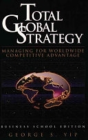 二手書博民逛書店 《Total Global Strategy: Managing for Worldwide Competitive Advantage》 R2Y ISBN:0131244884