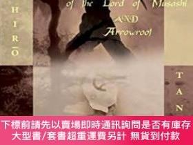 二手書博民逛書店The罕見Secret History Of The Lord Of Musashi And Arrowroot奇