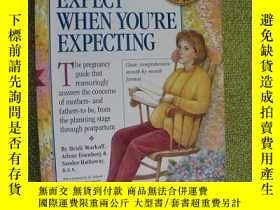 二手書博民逛書店what罕見to expect when you are exp