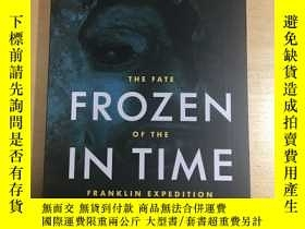二手書博民逛書店Frozen罕見in Time The Fate of the