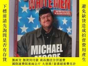 二手書博民逛書店Stupid罕見White MenY85718 Michael