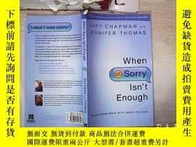 二手書博民逛書店When罕見Sorry Isn t Enough 當抱歉還不夠的時候(330)Y203004