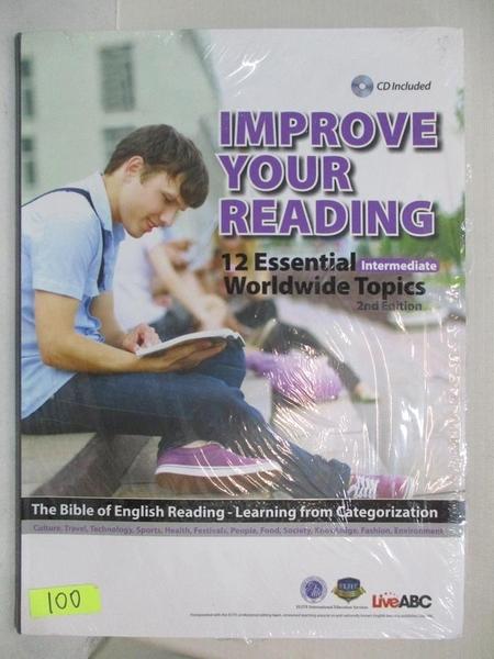 【書寶二手書T1/語言學習_I9E】 Improve your reading 12 essential worldwide topics 2/E_附光碟