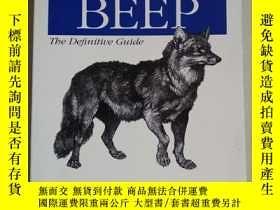 二手書博民逛書店BEEP:罕見The Definitive Guide Developing New Applications f